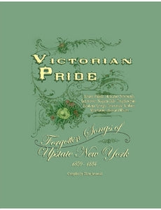 Victorian Pride - Forgotten Songs of Upstate New York