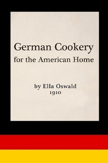 German Cookery for the American Home