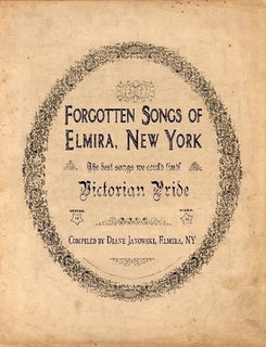 Victorian Pride - Forgotten Songs of Elmira, New York