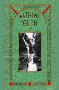 Souvenir of Watkins Glen, New York