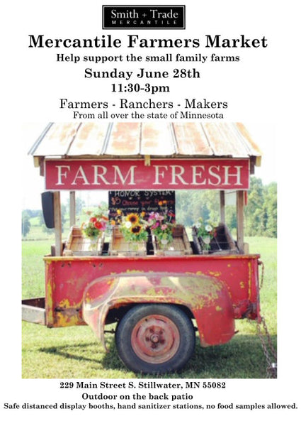 FARMERS MERCANTILE MARKET Sunday 8/28 11:30-3pm Local Family Farmers, Ranchers and Makers