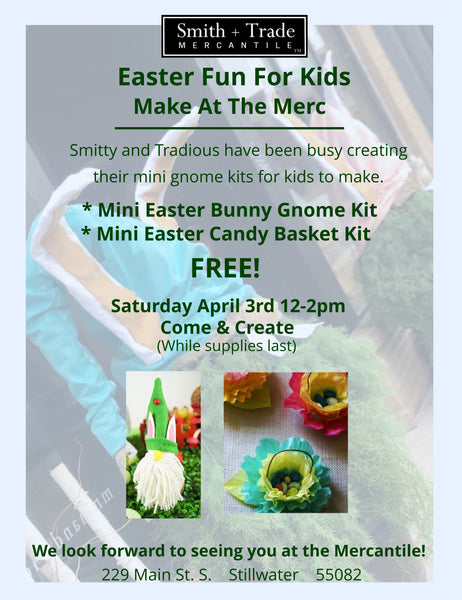 Easter Kids Event At The Mercantile! Come & Create Saturday April 3rd