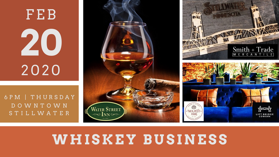 'Whiskey Business' A Unique Collaborative Event! Feb. 20th Thursday Night, Grab Your Girlfriends, Your Buddies or Make It A Date Night!
