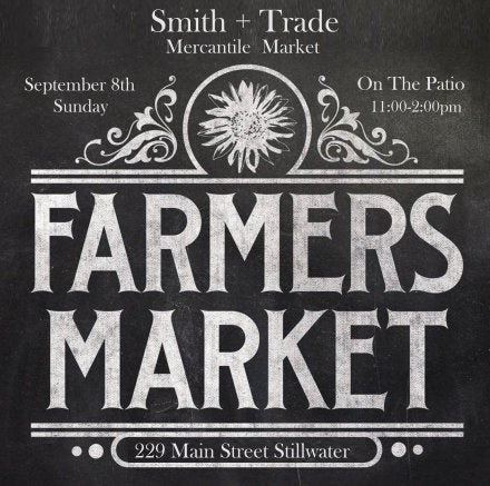 Get Ready For Our Farmers Mercantile Market On The Patio  September 8th 11-2pm!