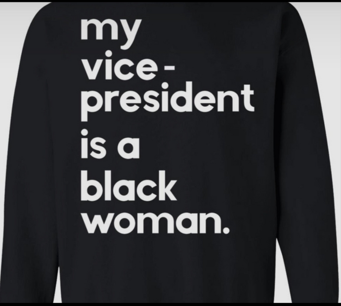 My VP is a Black Woman Hoodie