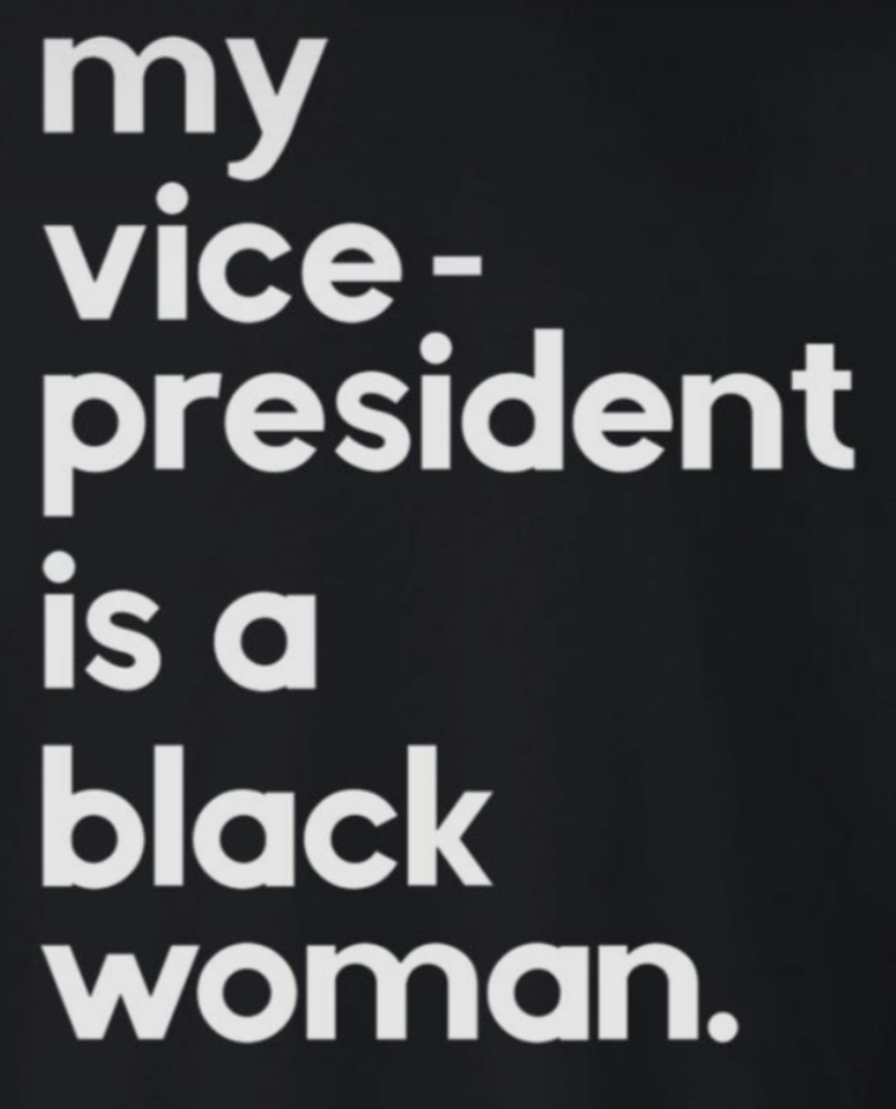 My VP is a Black Woman T-Shirt