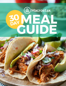 Macrostax 30 Day Meal Guide
