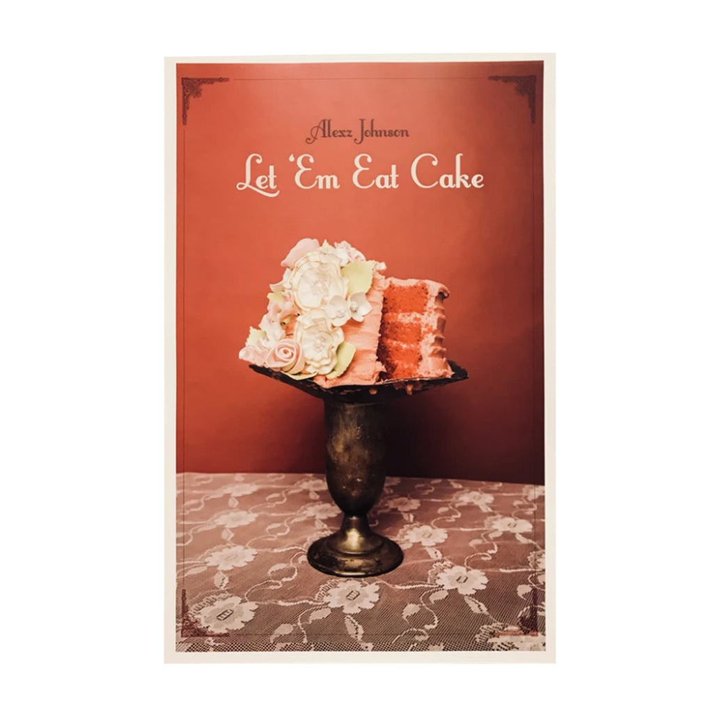 Let 'Em Eat Cake Poster (Limited Edition)