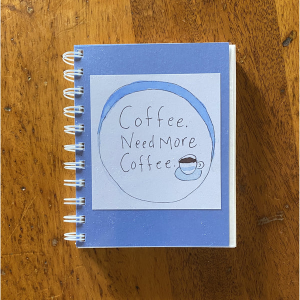 Coffee Need More Coffee Journal
