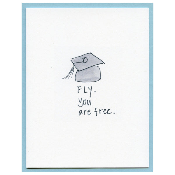 Fly you are free.
