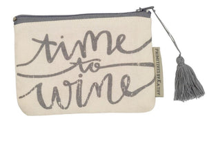 Zipper Pouch  - Time To Wine