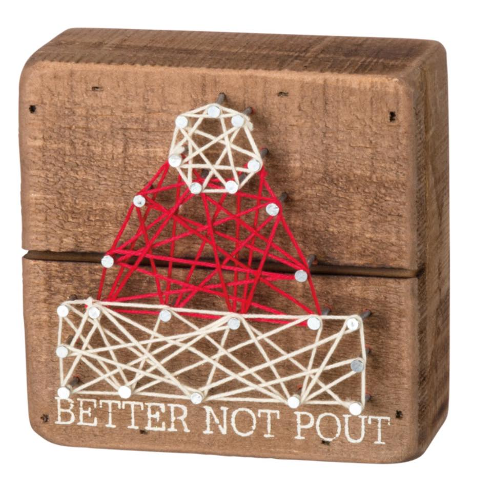 """Better Not Pout"" Wooden Sign"