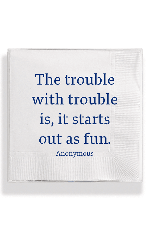 The Trouble With Trouble Napkins