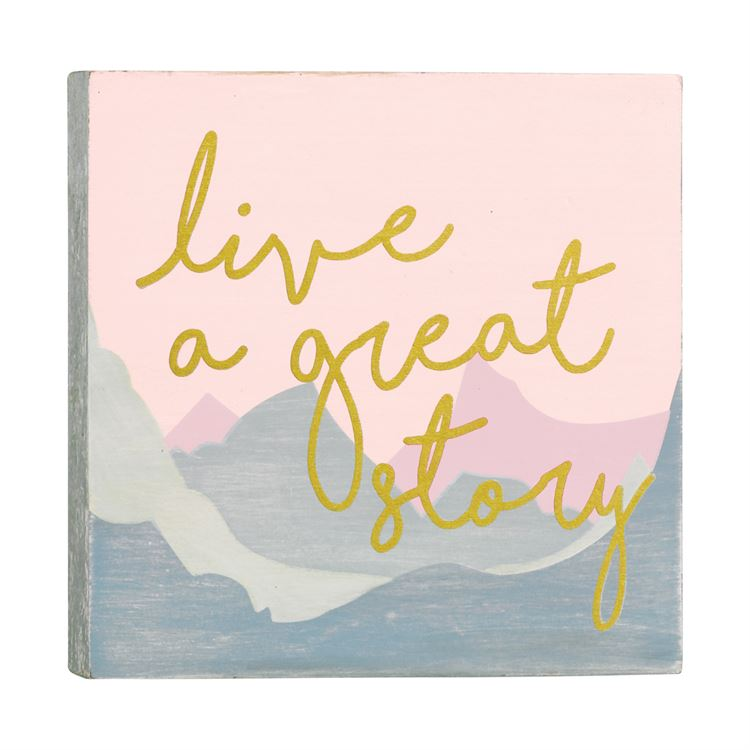 Live a Great Story Sign Plaque