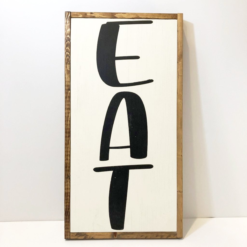 Hand Made EAT Sign