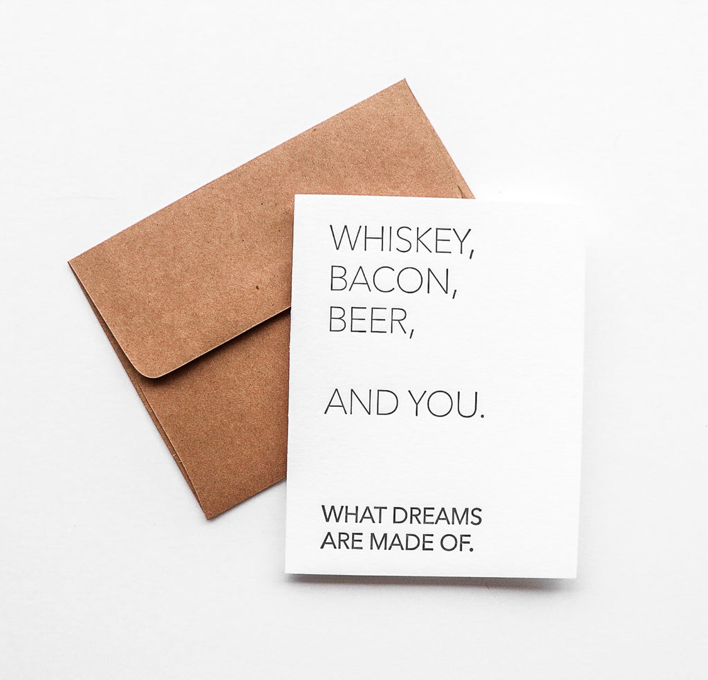 Whiskey Bacon Beer & You Greeting Card