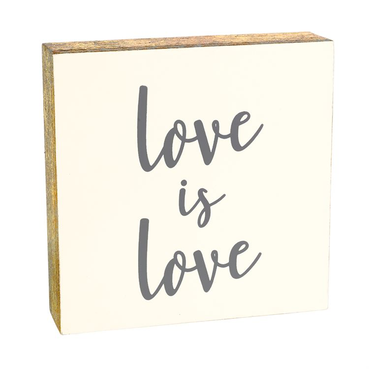 Love is Love Sign Plaque