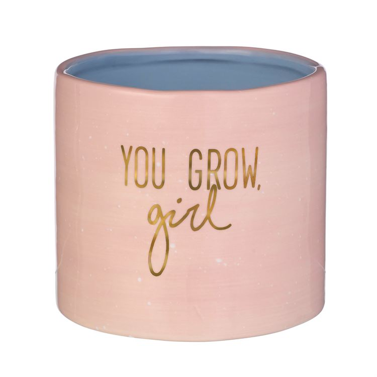 """You Grow Girl"" planter pot"
