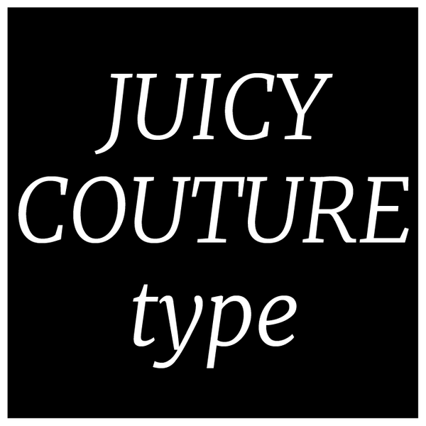 Designer Range - 'Juicy Couture' type