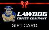 Lawdog Coffee Company Gift Card