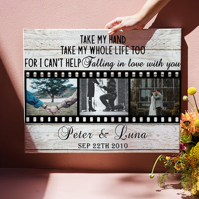 Take My Whole Life - Personalized Custom Photo Canvas - Gifts For Couples