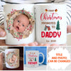 First Christmas Promoted To Daddy - Personalized Custom Coffee Mug - Gifts For Husband