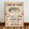 I Hide My Tears -  Premium Matte Canvas - Memorial Gifts