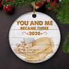 You And Me Became Three - Ceramic Christmas Ornaments