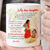 Daughter Mom - Follow Your Dream - Coffee Mug