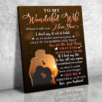 Best Thing Ever Happened - Premium Matte Canvas - Gifts For Wife