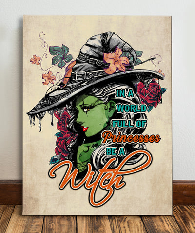 Matte Canvas - Be a Witch - Halloween Canvas - Gift for Girls - Wall Art Decoration