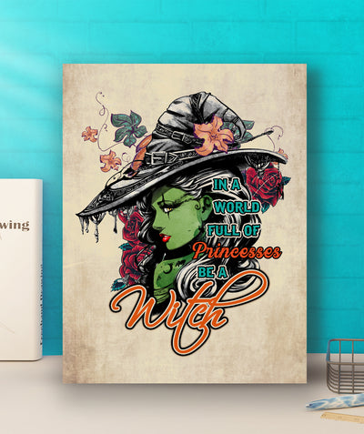 Be a Witch - Premium Matte Canvas - Wall Art Decorations