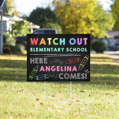 Personalized Custom Yard Sign - Watch Out School, Here I Come - For Children Going to Kindergarten / Elementary School