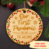 Our 1st pandemic - Personalized Ceramic Christmas Ornaments