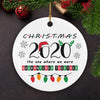 Christmas 2020 - Ceramic Christmas Ornaments, Quarantine Christmas Ornament