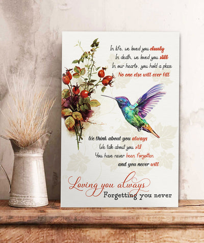 Loving You Always, Forgetting You Never  - Premium Matte Canvas - Humming Bird Memorial Canvas