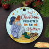 First Christmas Promoted To Mother - Personalized Ceramic Christmas Ornaments