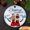 On The Naughty List Together - Personalized Ceramic Christmas Ornaments