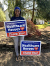 Thank You Essential Workers & Healthcare Heroes Yard Sign