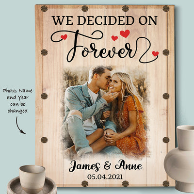 Decided On Forever - Personalized Custom Photo Canvas - Anniversary Gift For Couples