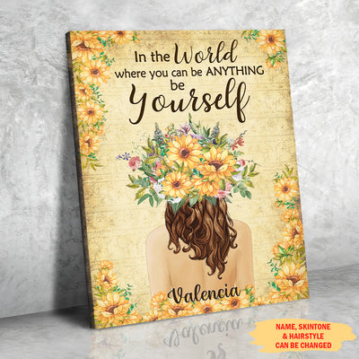 In The World Where You Can Be Anything Be Yourself - Personalized Custom Matte Canvas - Inspirational Wall Art For Girls
