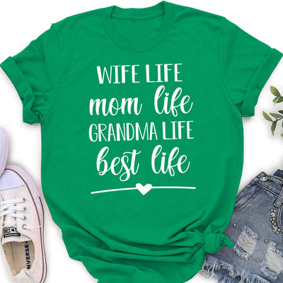 Best Life - Classic Women T-shirt - Mother's Day Gifts For Grandma