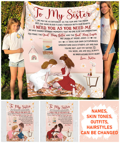 I Need You As You Need Me - Personalized Custom Fleece Blanket - Gifts For Sister