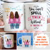 You Can't Spell Twin Without Win - Personalized Custom Coffee Mug