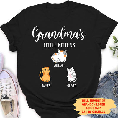 Little Kittens - Personalized Custom Women T-Shirt - Grandma Shirts