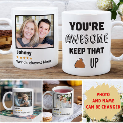 Okayest Mom - Personalized Photo Custom Coffee Mug - Funny Gifts For Mom