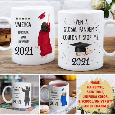 Global Pandemic Couldn't Stop Me - Personalized Custom Coffee Mug - Graduation Gifts