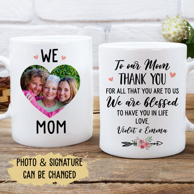 We Love Mom - Personalized Custom Coffee Mug - Gifts For Mom on Mother's Day
