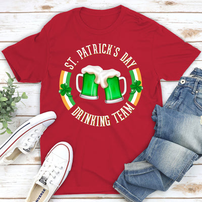 St. Patrick's Day Drinking Team - Premium T-shirt - Gifts For Teammates