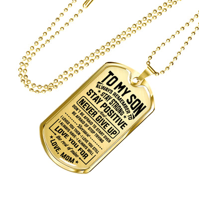 SON MOM - NEVER GIVE UP - LUXURY DOG TAG